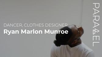 The Narrative of a Dancer, Choreographer and Clothes Designer- Ryan Marlon Munroe
