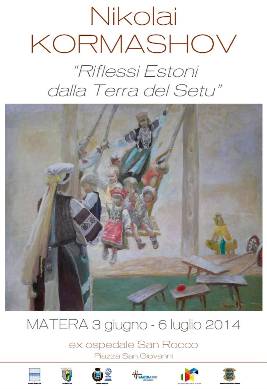 """Kormashov Matera """"Italia Estonia"""""""