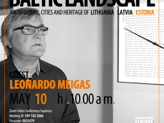 """""""Small Baltic Conversations: Architectures, Cities and Heritage of Lithuania, Latvia and Estonia"""""""