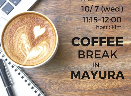 Coffee Break in MAYURA