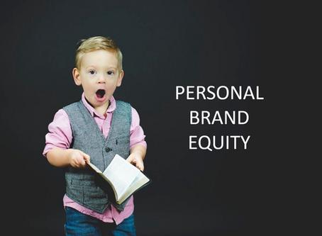 PERSONAL BRAND EQUITY - Increasing Leadership Credibility