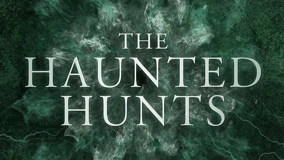 Haunted Hunts.