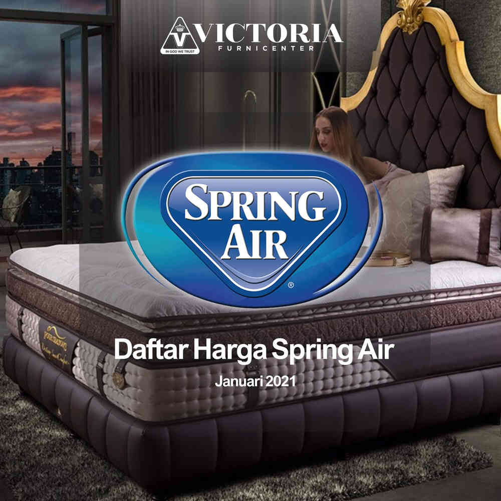 Daftar Harga SPRING AIR Spring Bed Banyuwangi Jawa Timur | Januari 2021 | Victoria Furnicenter