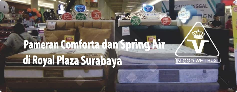 Pameran Comforta dan Spring Air Bed Special Promo Back to School di Royal Plaza Surabaya