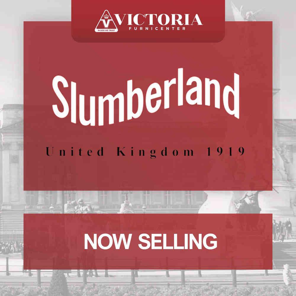 SLUMBERLAND, Merek Spring Bed Asal Inggris Kelas Internasional Kini Dijual di Victoria Furnicenter