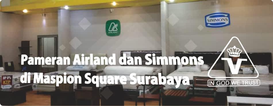 Pameran Airland dan Simmons Spring Bed di Maspion Square bersama Victoria Furnicenter