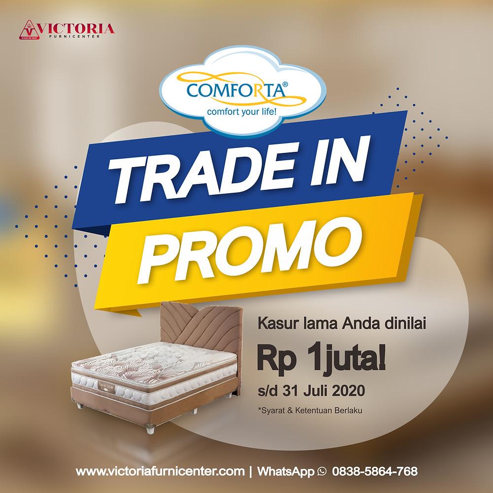 Tukar Tambah Kasur Comforta | Trade In Promo | Victoria Furnicenter Surabaya Sidoarjo Malang