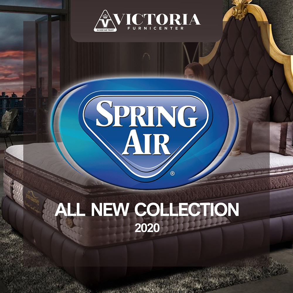 SPRING AIR All New Collection 2020 kini dijual di Victoria Furnicenter