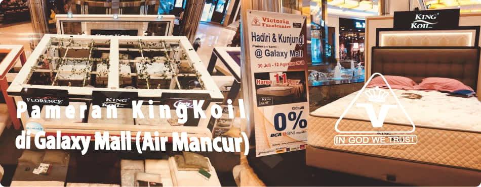 Pameran King Koil Spring Bed di Galaxy Mall Surabaya | Special Promo