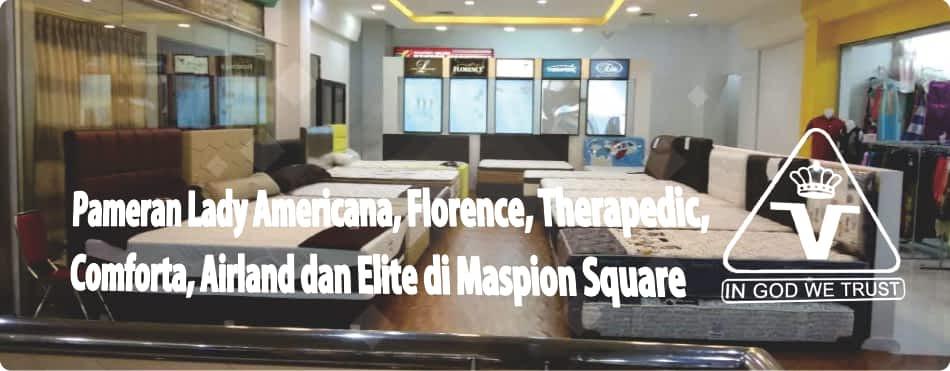 Pameran Lady Americana, Florence, Therapedic, Comforta, Elite, dan Airland Spring Bed Maspion Square Surabaya