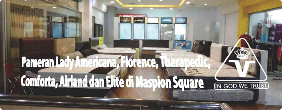Pameran Lady Americana, Florence, Therapedic, Comforta, Elite, dan Airland Spring Bed Maspion Square