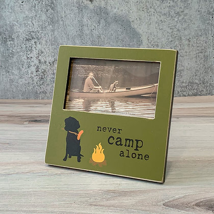 "Plaque Frame - ""Never Camp Alone"""