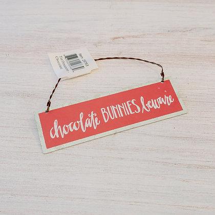 """Chocolate Bunnies Beware"" Tin Ornament"