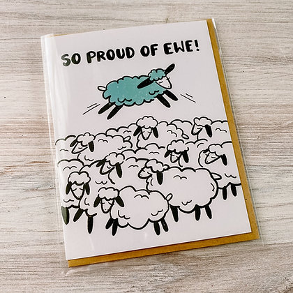 So Proud of Ewe Card