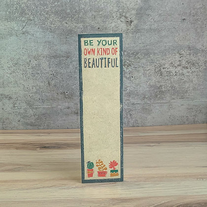 List Notepad - Be Your Own Kind of Beautiful