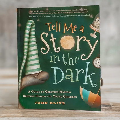 "Book - ""Tell Me a Story in the Dark"" by John Olive"