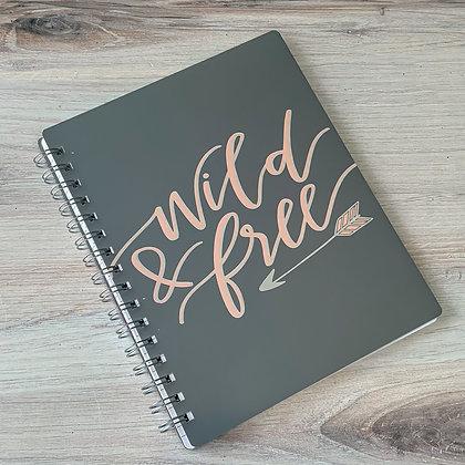 Spiral Notebook - Wild & Free