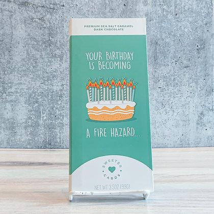 "Birthday ""Fire Hazard"" Sweeter Card"