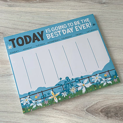 "Weekly Planner Note Pad - ""Best Day Ever"""