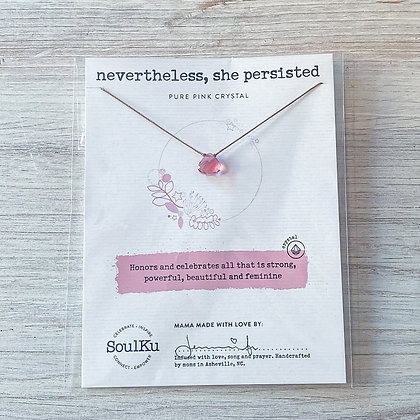 Nevertheless, She Persisted Soul Shine Necklace