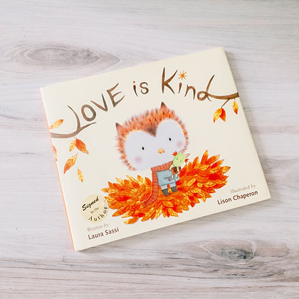 """Book - """"Love is Kind"""""""