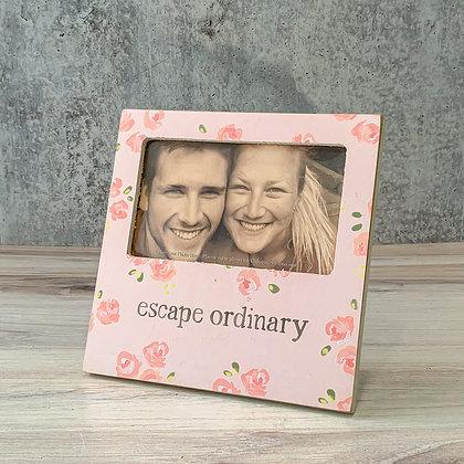 """Plaque Frame - """"Escape Ordinary"""""""