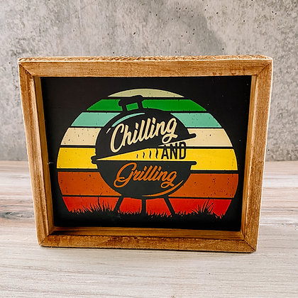 """Inset Box Sign """"Chilling and Grilling"""""""