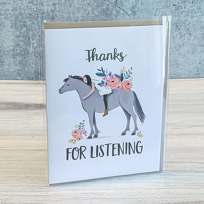 Thanks for Listening Pony Card