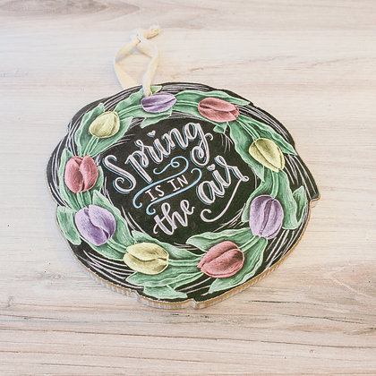 """""""Spring Is In the Air"""" Hanging Sign"""