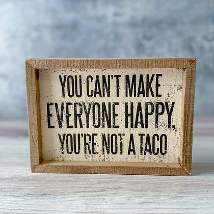 Not a Taco Sign