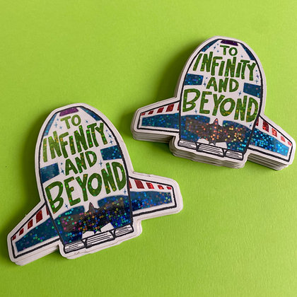 To Infinity and Beyond Glitter Sticker