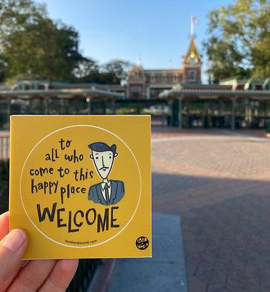 Welcome - Walt Sticker