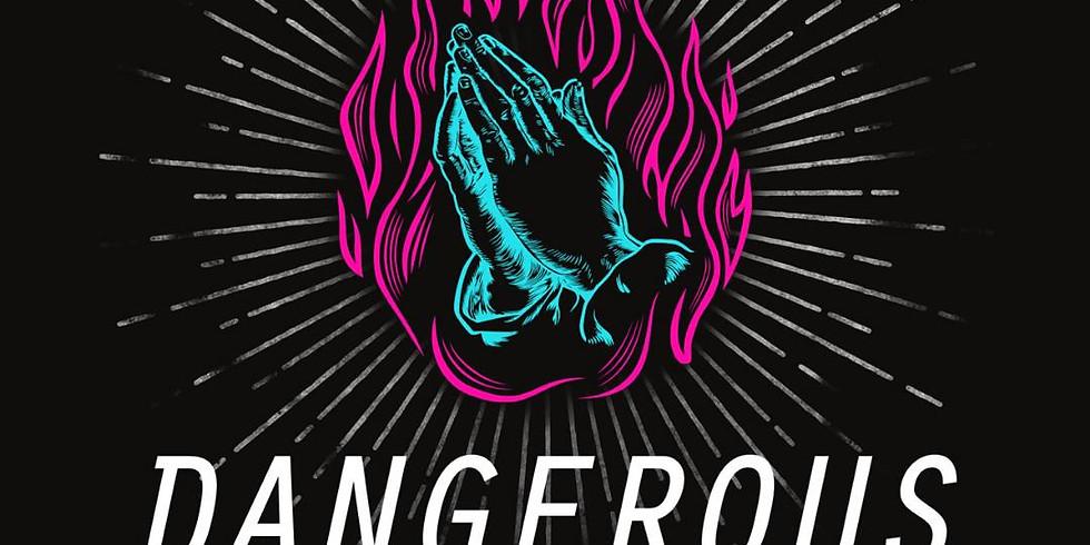 Hope Restored - Dangerous Prayer  (4)