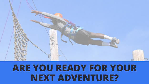 ARE YOU READY FOR YOUR NEXT ADVENTURE_.p
