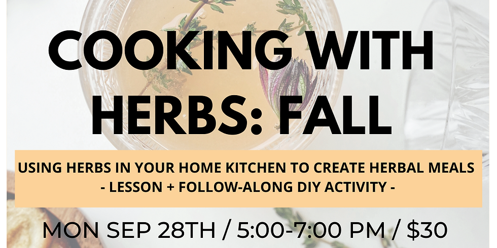 Cooking With Herbs: Fall Edition