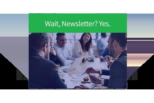 Wait, Newsletter? Yes.