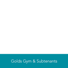 Gold Gym & Subtenants