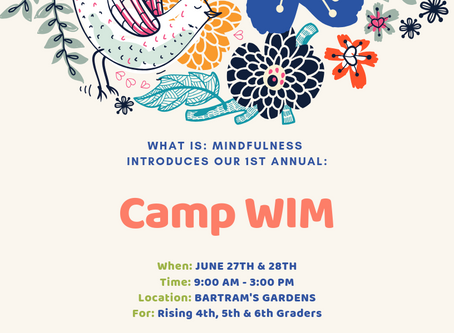 #CampWIM is coming! June 27th & June 28th at Bartram's Garden