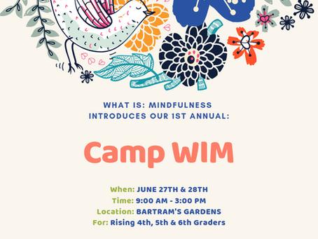 #CampWIM is coming! June 27th & June 28th at Bartram's Garden