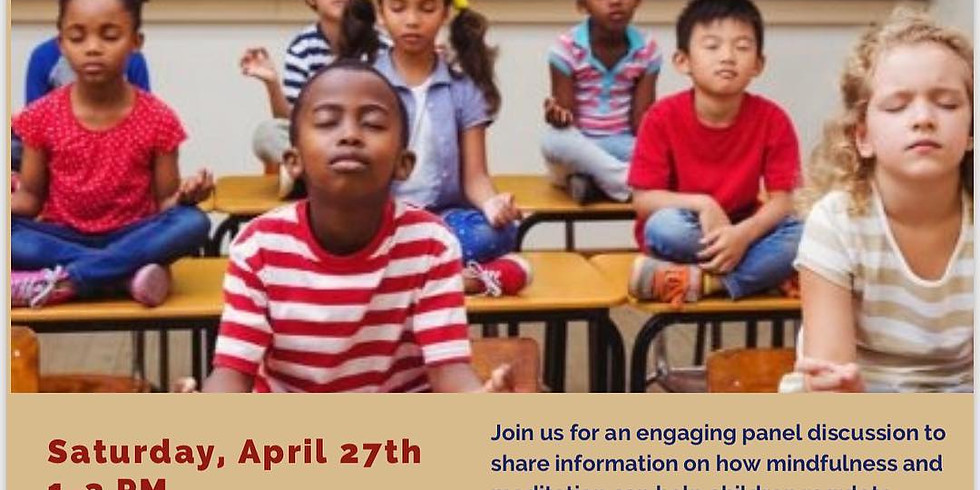 Exploring Mindfulness in Schools: A Panel Discussion