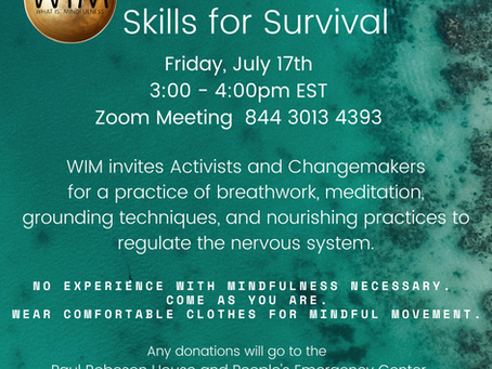 Skills for Survival July 17th