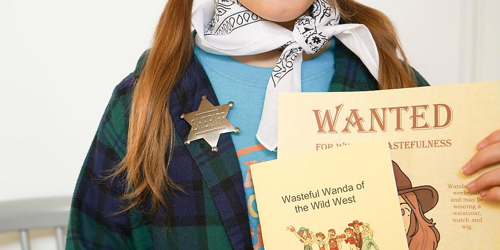 Wasteful Wanda of the Wild West- Four Week Online Class (1 class/week) (1)