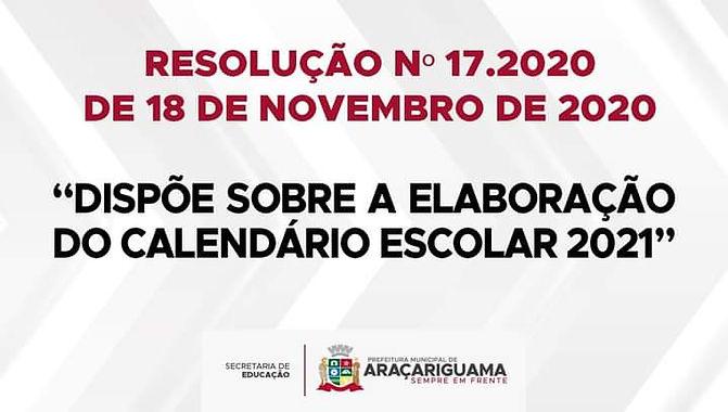Dispõe sobre a elaboração do Calendário Escolar 2021