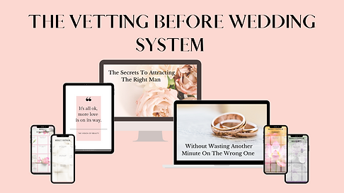 THE VETTING BEFORE WEDDING SYSTEM-4.png
