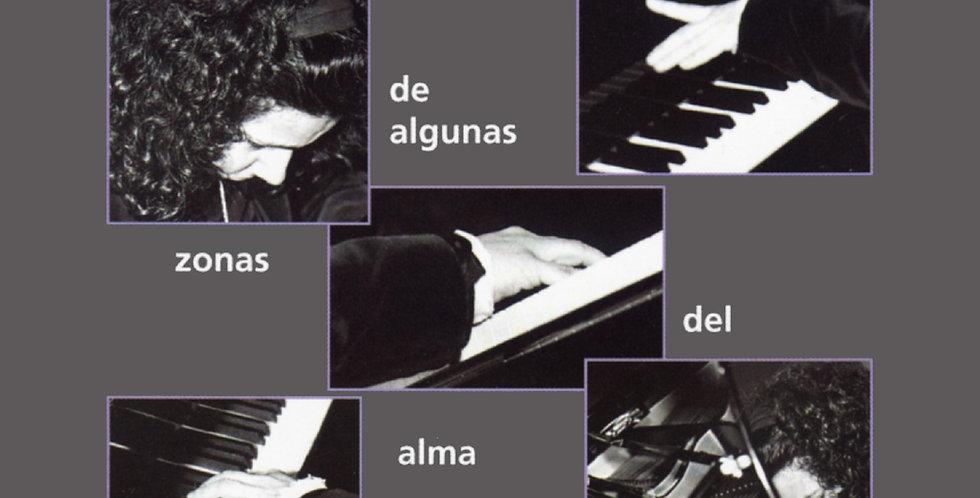 Piano Cubano: De algunas zonas del alma