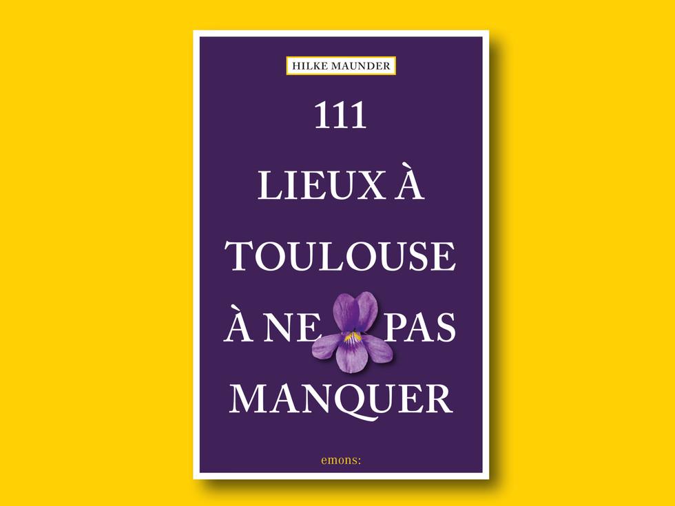111 Lieux à Toulouse