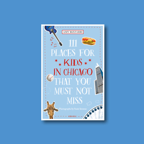 111 Places for Kids in Chicago