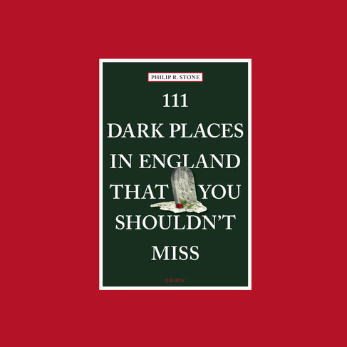 111 Dark Places in England