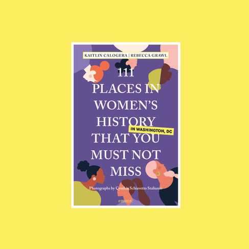 111 Places in Women's History
