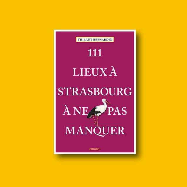 111 Lieux à Strasbourg